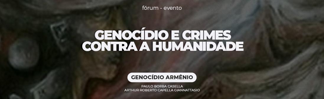 https://esaoabsp.edu.br/Curso/6153-evento-f%C3%B3rum-permanente-sobre-genocidio-e-crimes-contra-a-humanidade-genocidio-armenio-/6153
